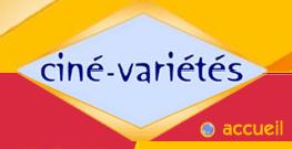 ciné variété